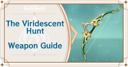 Genshin Impact - The Viridescent Hunt Bow