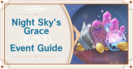 Genshin Impact - Night Skys Grace Event Guide
